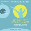 "Michael Harles liest Thomas Hohensee ""Gelassenheit beginnt im Kopf"""