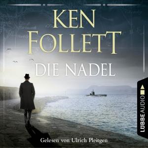 """Ulrich Pleitgen liest """"Ken Follett, Die Nadel"""""""