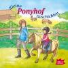 Vergrößerte Darstellung Cover: Kleine Ponyhofgeschichten. Externe Website (neues Fenster)