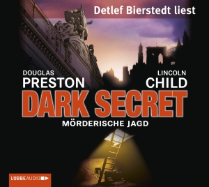 "Detlef Bierstedt liest Douglas Preston, Lincoln Child ""Dark Secret - Mörderische Jagd"""