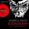"Johannes Steck liest Markus Heitz ""Judassohn"""