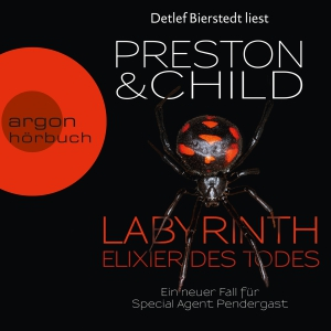 "Detlef Bierstedt liest Preston & Child ""Labyrinth - Elixier des Todes"""
