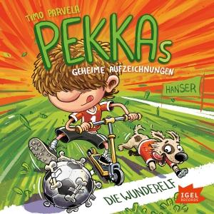Pekkas geheime Aufzeichnungen - Die Wunderelf