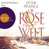 """Reinhard Kuhnert liest Peter Prange """"Die Rose der Welt"""""""