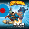 Superman - Aufruhr in Metropolis