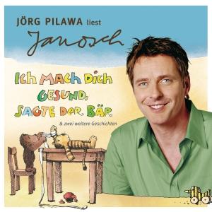 """Jörg Pilawa liest Janosch """"Ich mach dich gesund, sagte der Bär & zwei weitere Geschichten"""""""