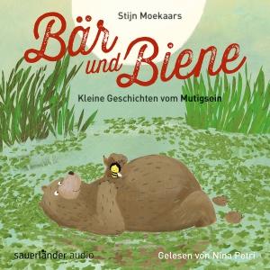 Bär und Biene - Kleine Geschichten vom Mutigsein