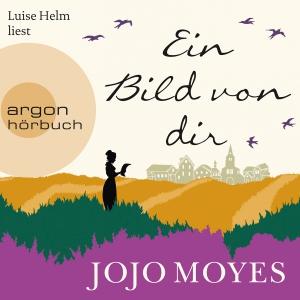 """Luise Helm liest Jojo Moyes """"Ein Bild von dir"""""""