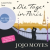 """Luise Helm liest Jojo Moyes """"Die Tage in Paris"""""""