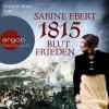 "Vergrößerte Darstellung Cover: Doris Wolters liest Sabine Ebert ""1815 - Blutfrieden"". Externe Website (neues Fenster)"