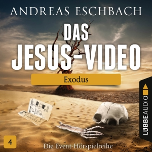 Das Jesus-Video - Exodus
