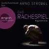 Sascha Rotermund liest Arno Strobel, Das Rachespiel
