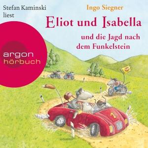 """Stefan Kaminski liest Ingo Siegner """"Eliot und Isabella und die Jagd nach dem Funkelstein"""""""