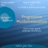 Herbert Schäfer liest Maja Günther/Claudia Morgenstern, Progressive Muskelrelaxation