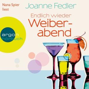 "Nana Spiers liest Joanne Fedler ""Endlich wieder Weiberabend"""