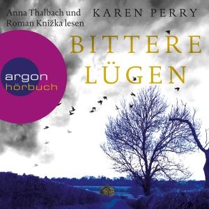 """Anna Thalbach und Roman Knizka lesen Karen Perry """"Bittere Lügen"""""""