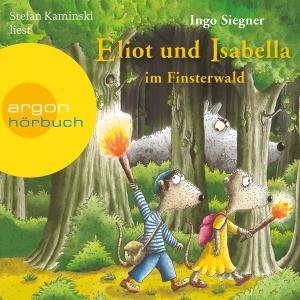 """Stefan Kaminski liest Ingo Siegner """"Eliot und Isabella im Finsterwald"""""""