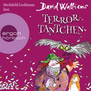"Mechthild Großmann liest David Walliams ""Terror-Tantchen"""