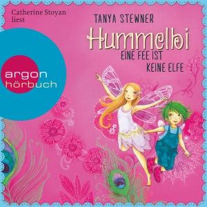 "Catherine Stoyan liest Tanya Stewner ""Hummelbi - Eine Fee ist keine Elfe"""