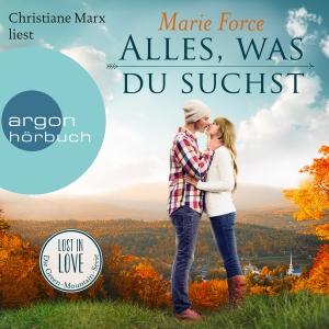 "Christiane Marx liest Marie Force ""Alles, was du suchst"""