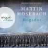 """Joachim Schönfeld liest Martin Mosebach """"Mogador"""""""