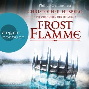 "Philipp Oehme liest Christopher Husberg ""Frostflamme"""