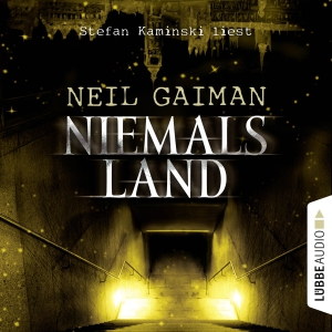 Stefan Kaminski liest Neil Gaiman, Niemalsland