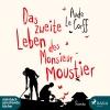 Vergrößerte Darstellung Cover: Das zweite Leben des Monsieur Moustier. Externe Website (neues Fenster)