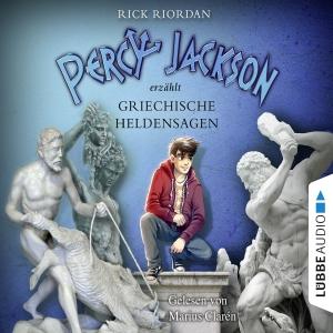 Percy Jackson erzählt - Griechische Heldensagen