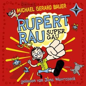 Rupert Rau - Super-Gau