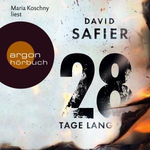 "Maria Koschny liest David Safier ""28 Tage lang"""