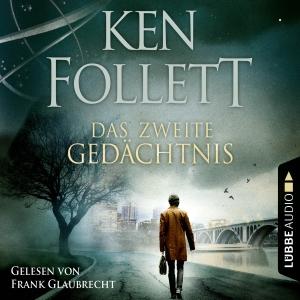 Frank Glaubrecht liest Ken Follett, Das zweite Gedächtnis