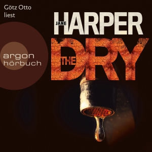 "Götz Otto liest Jane Harper ""The Dry"""