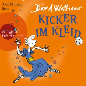 "Axel Milberg liest David Walliams ""Kicker im Kleid"""