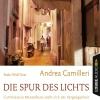 Bodo Wolf liest Andrea Camilleri, Die Spur des Lichts