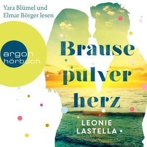 """Yara Blümel und  Elmar Börger lesen Leonie Lastella """"Brausepulverherz"""""""