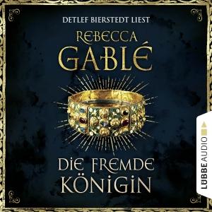 """Detlef Bierstedt liest Rebecca Gablé """"Die fremde Königin"""""""