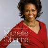 Michelle Obama - Ein amerikanischer Traum