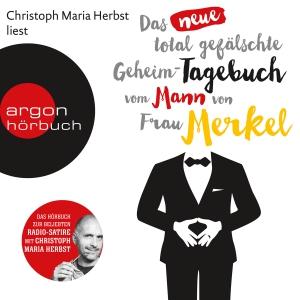 """Christoph Maria Herbst liest """"Das neue total gefälschte Geheim-Tagebuch vom Mann von Frau Merkel"""""""