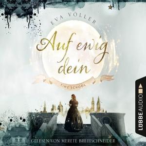 Merete Brettschneider liest Eva Völler, Auf ewig dein