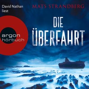 """David Nathan liest Mats Strandberg """"Die Überfahrt"""""""
