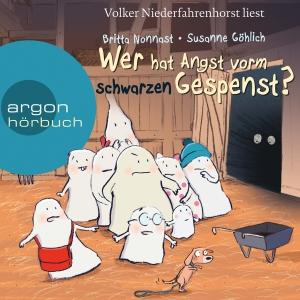 """Volker Niederfahrenhorst liest Susanne Göhlich, Brita Nonnast """"Wer hat Angst vorm schwarzen Gespenst?"""""""
