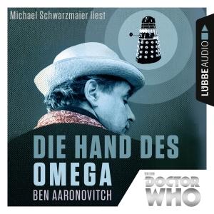 Michael Schwarzmaier liest Ben Aaronovitch, Die Hand des Omega