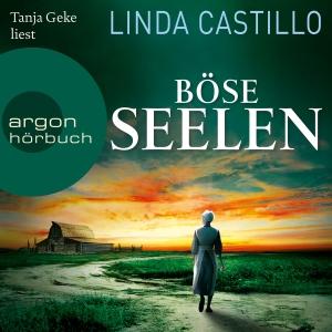 "Tanja Geke liest Linda Castillo ""Böse Seelen"""