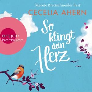 Merete Brettschneider liest Cecilia Ahern, So klingt dein Herz