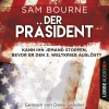 Dana Geissler liest Sam Bourne, Der Präsident