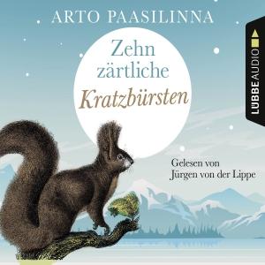 Jürgen von der Lippe liest Arto Paasilinna, Zehn zärtliche Kratzbürsten