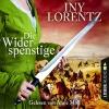 Anne Moll liest Iny Lorentz, Die Widerspenstige