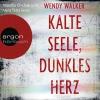 Vergrößerte Darstellung Cover: Monika Oschek und Vera Teltz lesen Wendy Walker, Kalte Seele, dunkles Herz. Externe Website (neues Fenster)
