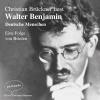 Christian Brückner liest Walter Benjamin, Deutsche Menschen